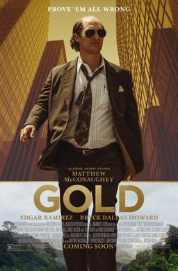 電影:金爆內幕(Gold)( IMDb 6.7 )